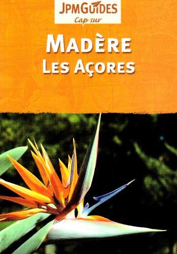 Madere et les Acores par Claude Herve-Bazin