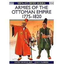 Armies of the Ottoman Empire 1775-1820
