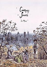 Cuerpos sonoros par Julie Maroh