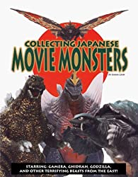 Collecting Japanese Movie Monsters by Dana Cain (1998-12-02)
