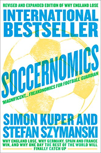 Soccernomics (English Edition) por Simon Kuper