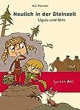 Neulich in der Steinzeit: Ugulu und Mim - Kai Pannen