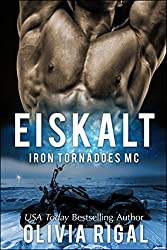 Iron Tornadoes - Eiskalt (Iron Tornadoes MC 1)