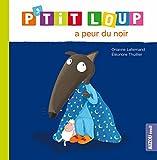 Telecharger Livres P tit Loup a peur du noir (PDF,EPUB,MOBI) gratuits en Francaise