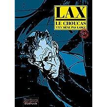 Le Choucas, tome 4 : Le Choucas n'en m???ne pas large by Lax (2002-01-15)