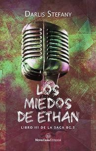 Los miedos de Ethan par Darlis Stefany Stefany