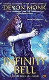 Infinity Bell: A House Immortal Novel