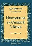 Histoire Charité Rome
