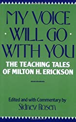 My Voice Will Go With You - The Teaching Ofmilton H Erickson (Paper)