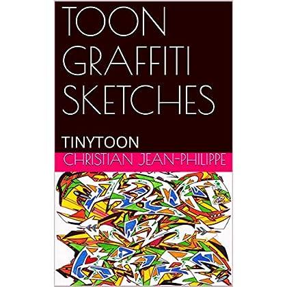 TOON GRAFFITI SKETCHES: TINYTOON
