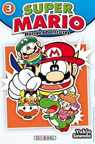 Super Mario-Manga Adventures, Tome 3 : by Yukio Sawada(2015-03-25)