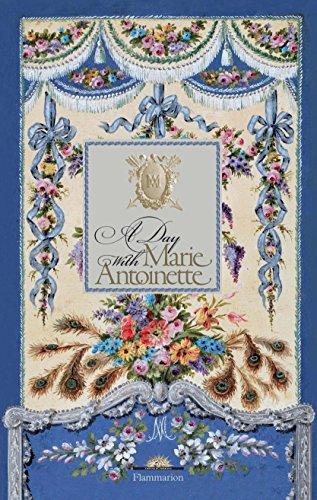 A Day with Marie Antoinette (A Day at) por Hélène Delalex