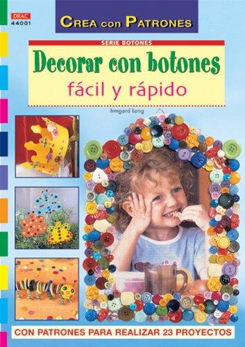 Serie Botones nº 1. DECORAR CON BOTONES FÁCIL Y RÁPIDO