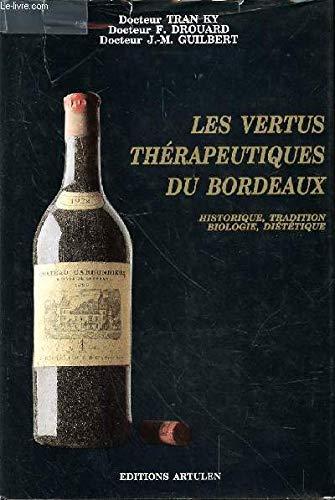 Les vertus thérapeutiques du Bordeaux