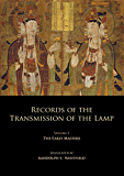 Records of the Transmission of the Lamp: Volume 2 (Books 4-9) The Early Masters