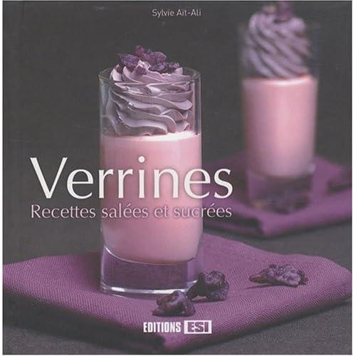 Verrines : Recettes salées et sucrées