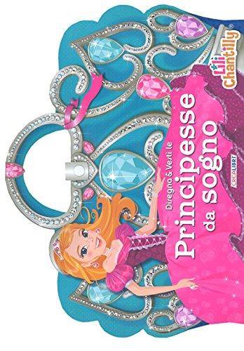 Disegna & vesti le principesse da sogno. Con adesivi (Creainventa) por Lili Chantilly