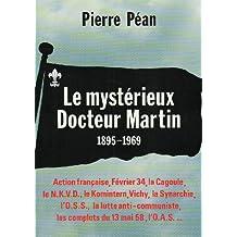 Le Mystérieux Docteur Martin. 1895-1969