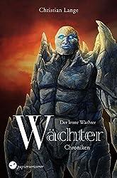 Der letzte Wächter (Wächter-Chroniken 2)