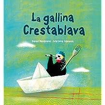 Gallina Crestablava, La (Peix Volador)