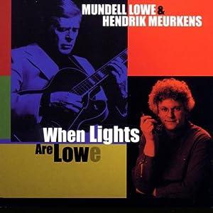 Mundell Lowe & Hendrik Meurkens