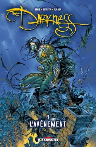 Darkness T01 : L'Avènement par Garth Ennis