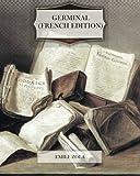 Germinal (French Edition) - CreateSpace Independent Publishing Platform - 30/09/2011