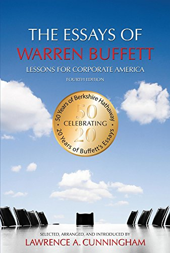The Essays of Warren Buffett: Lessons for Corporate America, Fourth Edition (English Edition) por Lawrence A. Cunningham