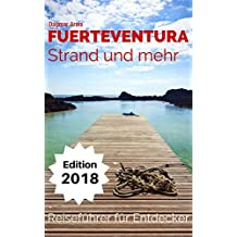 Fuerteventura - Strand und mehr: Reiseführer für Entdecker
