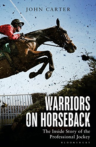 Warriors on Horseback: The Inside Story of the Professional Jockey (English Edition) Grand Becher