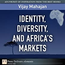 Identity, Diversity, and Africa's Markets (FT Press Delivers Elements)