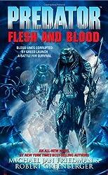 Predator: Flesh And Blood by Robert Greenberger (2007-10-09)