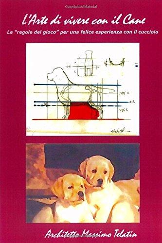 L'Arte di vivere con il Cane