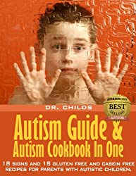 Autistic: Autism Guide And Autism Cookbook In One(Autistic & ADHD Solutions) (English Edition)