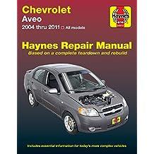 Chevrolet Aveo Automotive Repair Manual: 2004-2011 (Haynes Automotive)