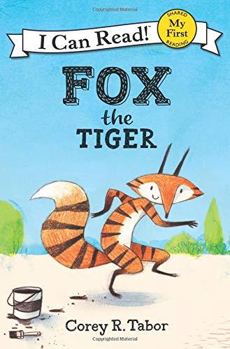 Fox the Tiger (I Can Read, My First) por Corey R. Tabor