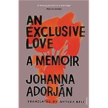 An Exclusive Love: A Memoir