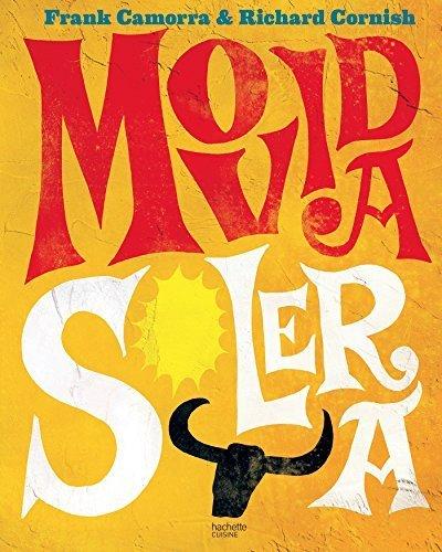 Movida solera : 100 recettes à la mode espagnole by Frank Camorra (2015-10-21)