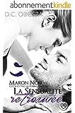 MARON NOIR - La sensualité retrouvée: Part 4