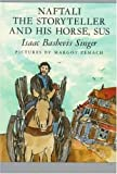 Naftali the Storyteller and His Horse, Sus: And Other Stories by Isaac Bashevis Singer (1987-04-01)