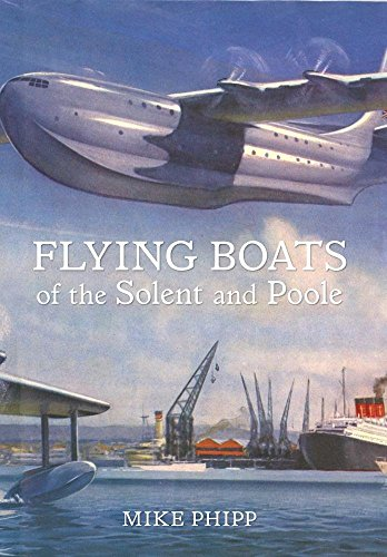 Flying Boats of the Solent and Poole