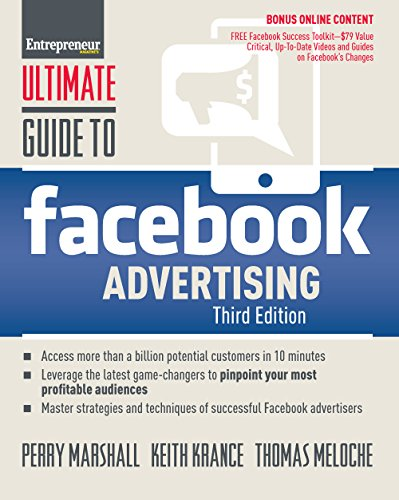Ultimate Guide to Facebook Advertising: How to Access 1 Billion Potential Customers in 10 Minutes (Ultimate Series) (English Edition)