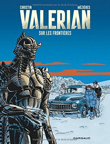 Valérian, agent spatio-temporel, Tome 13 : Sur les frontières