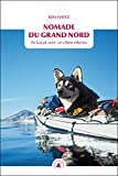 Telecharger Livres Nomade du Grand Nord En kayak avec un chien esquimo (PDF,EPUB,MOBI) gratuits en Francaise