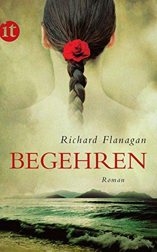 Buchseite und Rezensionen zu 'Begehren: Roman (insel taschenbuch)' von Richard Flanagan