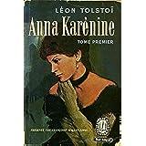 ANNA KARÉNINE (Anna Karenina) (French edition)