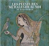 Les peintures murales de Bundi au Rajasthan