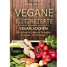 suchergebnis auf amazon.de für: schnellkochtopf - vegetarische ... - Schnelle Vegane Küche