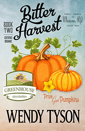 bitter-harvest-a-greenhouse-mystery-book-2-english-edition