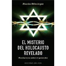 El Misterio del Holocausto Revelado: Revelaciones Sobre el Genocidio